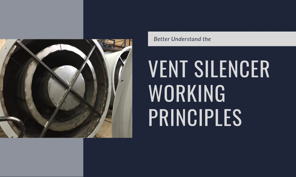 Better Understand the Vent Silencer Working Principles